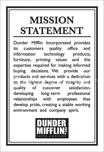 Dunder Mifflin Mission Statement