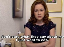 the office quotes pam i just want to eat