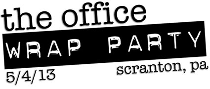 The Office Wrap Party May 4